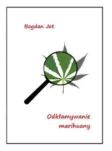 """""""Odkłamywanie marihuany"""" okładka"""
