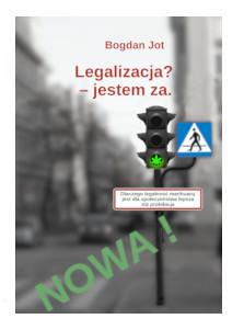 """""""Legalizacja? - jestem za"""" okładka"""